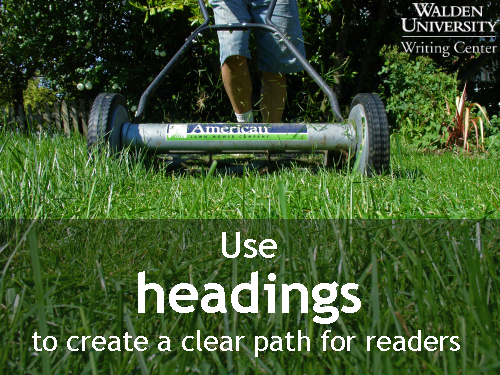 Use headings to create a clear path for readers | Walden University Writing Center Blog