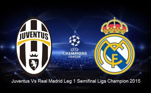 Prediksi Juventus Vs Real Madrid Semifinal Liga Champion 2015