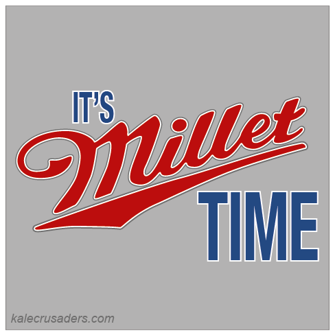 It's Millet Time; It's Miller Time