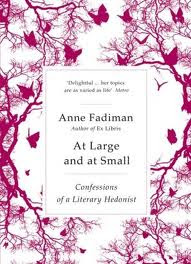 anne fadiman at large and at small familiar essays