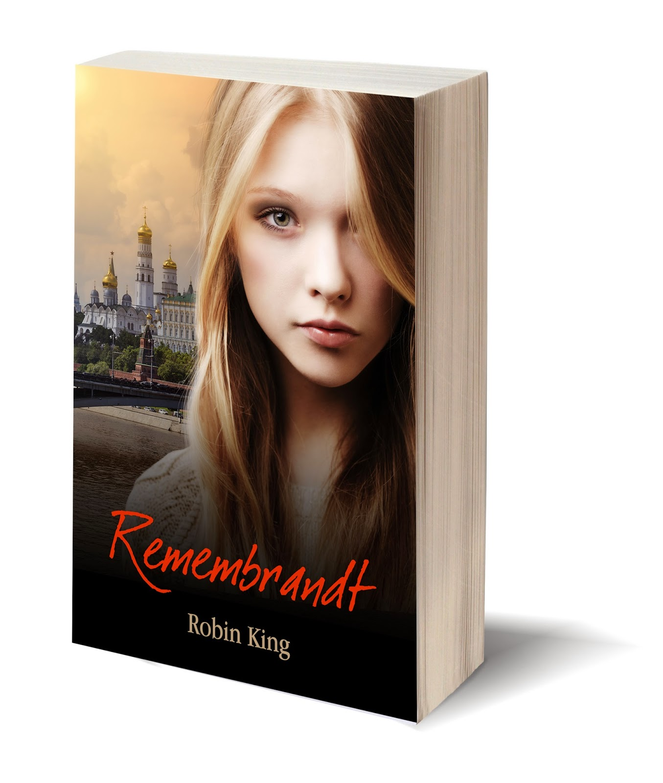 Book cover of remembrandt by robin king with blonde girl on cover with russian cityscape in the background
