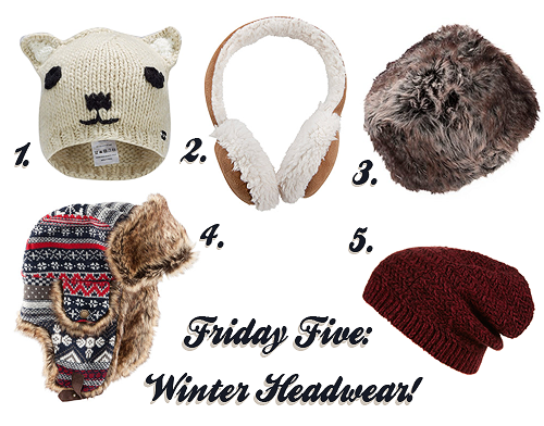 Friday Five: Winter Headwear!