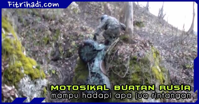 motosikal buatan russia mampu hadapi apa jua rintangan