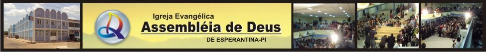 ASSEMBLÉIA DE DEUS DE ESPERANTINA PI