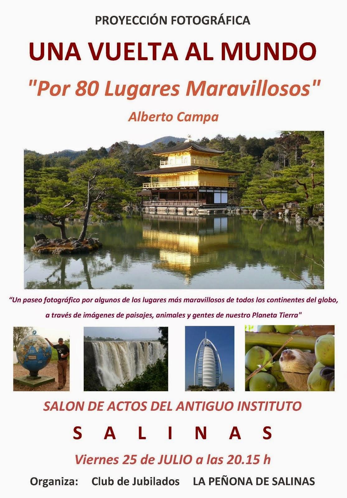 """PROYECCIÓN """"UNA VUELTA POR 80 LUGARES MARAVILLOSOS"""""""