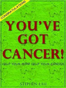 <b>Congratulations. You&#39;ve Got Cancer!</b>