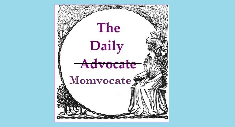 The Daily Advocate by Mom