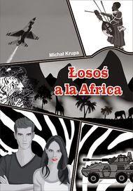 http://wydawnictwopsychoskok.pl/ksiazka/252/losos-a-la-africa