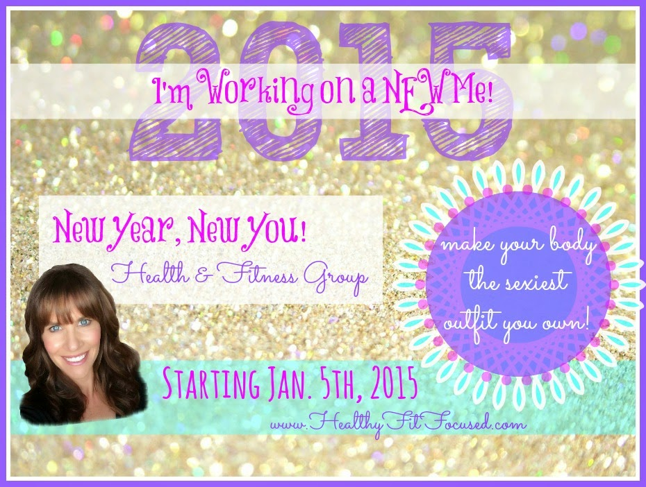 New Year New You Health and Fitness Challenge, Commit to yourself and getting healthy this new year, 2015 goals, www.HealthyFitFocused.com
