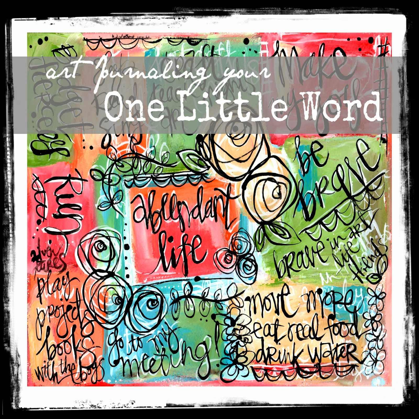 Art Journal Your one Little Word