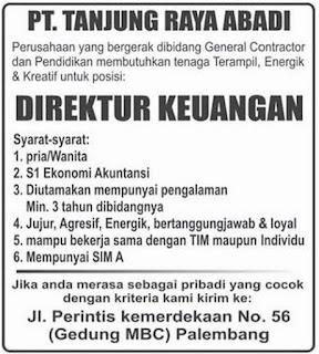 Lowongan Kerja PT. Tanjung Raya Abadi Palembang