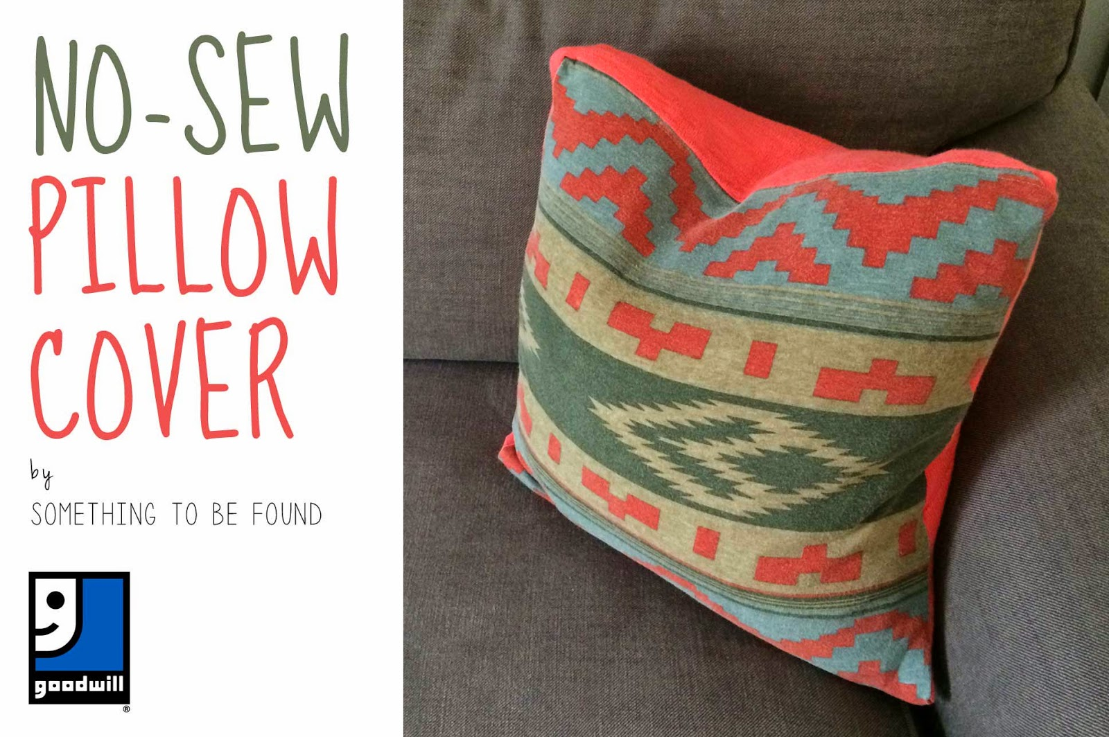 Make Throw Pillow Cover Without Sewing : Something to be Found: No-Sew Pillow Cover Goodwill ...