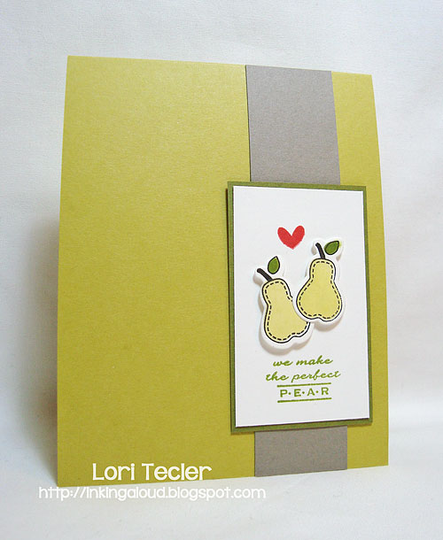 We Make the Perfect Pear-designed by Lori Tecler-Inking Aloud-stamps from Clear and Simple Stamps