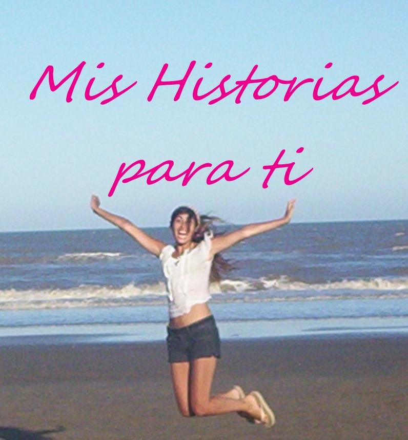 Mis Historias para ti