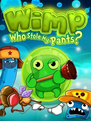 Wimp Who Stole My Pants