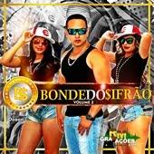 Bonde Do Sifrão Vol.2 - CD Promocional de Junho - Julho