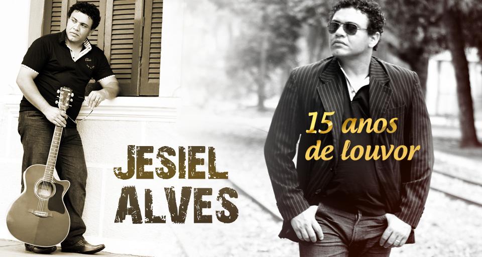 ...:: Jesiel Alves - Site Oficial ® ::...
