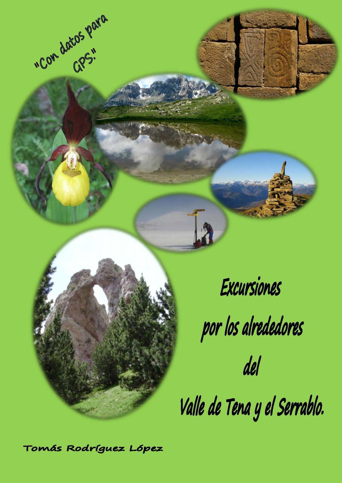 EXCURSIONES POR LOS ALREDEDORES DEL VALLE DE TENA Y EL SERRABLO