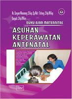 Buku Ajar Maternitas Asuhan Keperawatan Antenatal