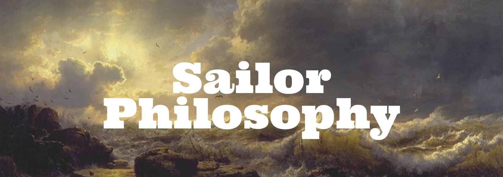 Sailor Philosophy