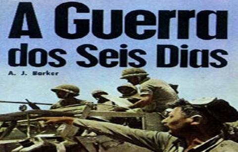 GUERRA DOS SEIS DIAS -1967