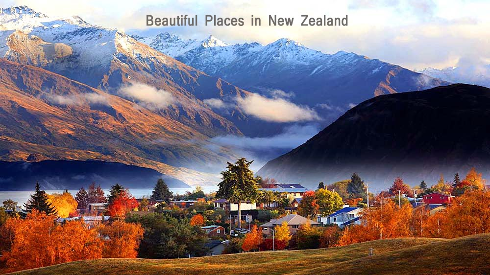 Beautiful Places to Visit in New Zealand