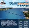 Nama Jembatan Terpanjang Di Indonesia Yang Dibangun DI Kalsel (2015-2019)