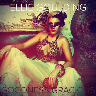 Ellie Goulding - Goodness Gracious Lyrics