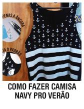 Como fazer camisa navy pro verão