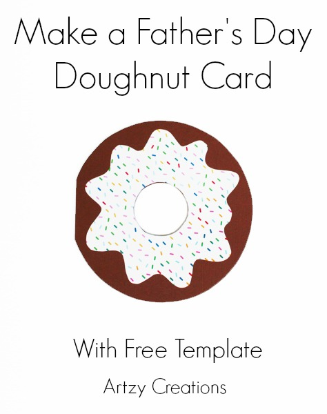 http://artzycreations.com/fathers-day-doughnut-card/