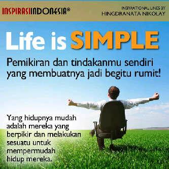 Hidup Itu Mudah Life is Simple