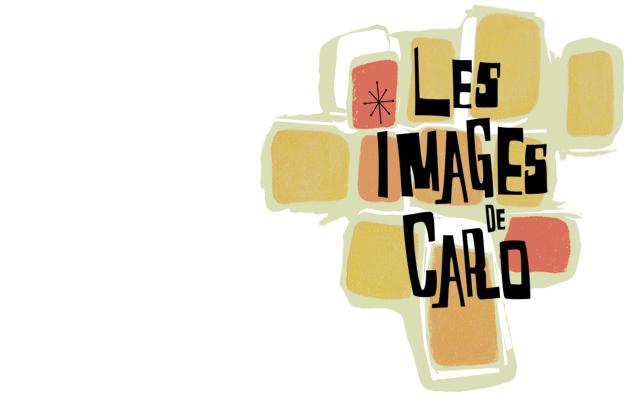 LES IMAGES DE CARO 2