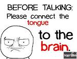 Think B4 U Talk!!!