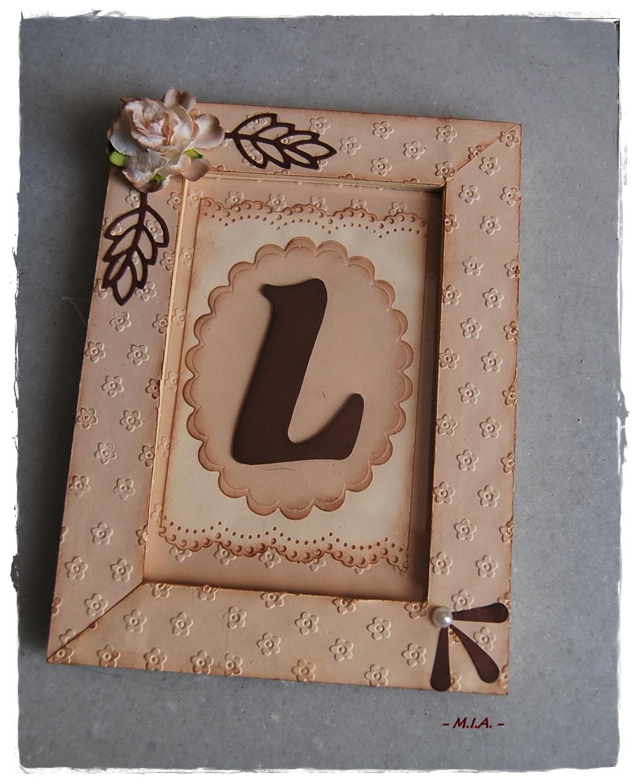 Tela, papel, tijeras.: Marcos de letras...