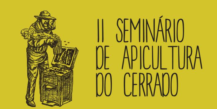 II Seminário de Apicultura do Cerrado - 30.03 a 01.04.17 - Bonito - MS
