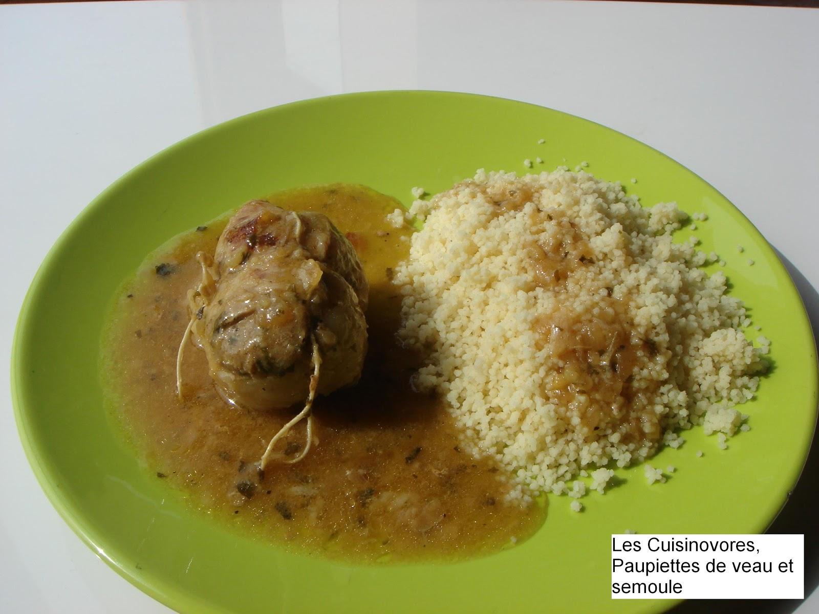 Les cuisinovores paupiettes de veau et semoule - Cuisiner paupiette de veau ...