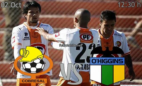 Cobresal vs O'Higgins - Campeonato Apertura - 12:30 h - 02/11/2013