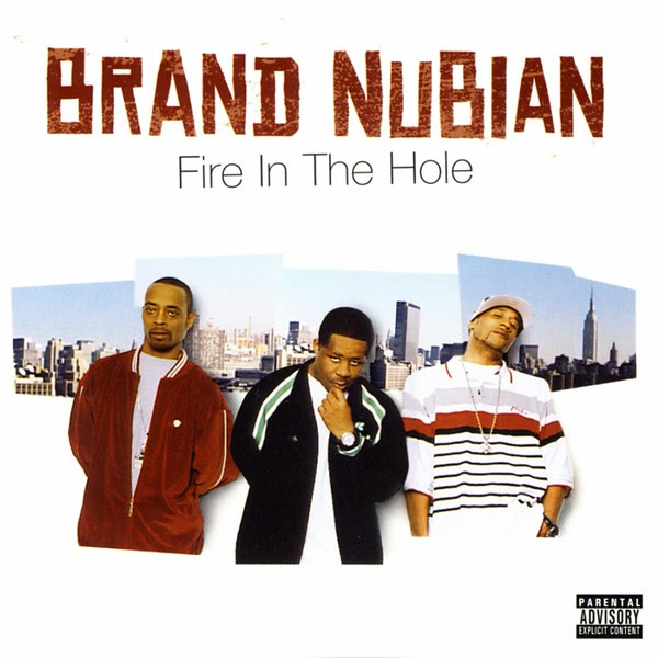 Brand Nubian - Fire In the Hole Cover