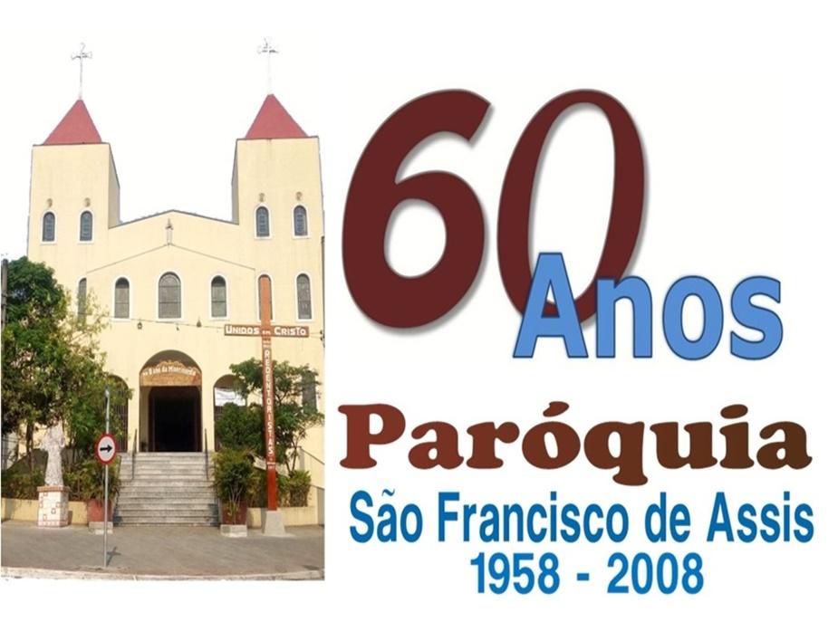60 Anos da Paróquia São Francisco de Assis