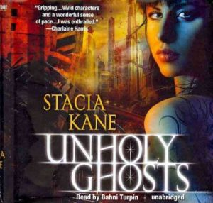 Audio Review: Unholy Ghosts by Stacia Kane