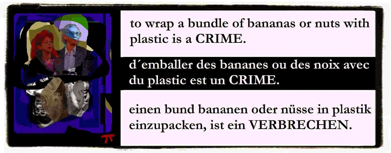 THE MENTAL REVOLUTION LA RÉVOLUTION MENTALE DIE GEISTIGE REVOLUTION war against plastic wrapping