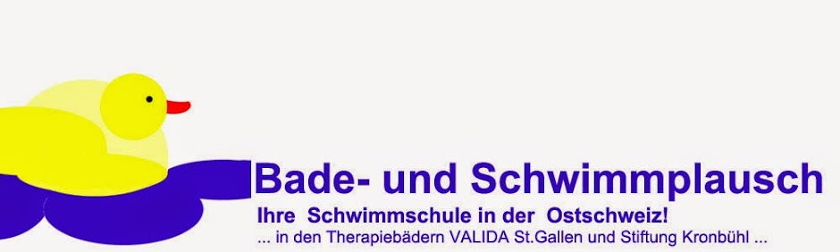 Bade- und Schwimmplausch - die Schwimmschule für Sie in St.Gallen und Umgebung!
