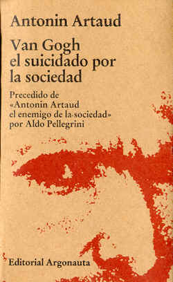 http://www.bsolot.info/wp-content/uploads/2011/02/Artaud_Antonin-Van_Gogh_el_suicidado_por_la_sociedad.pdf