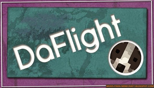 DaFlight Mod para Minecraft 1.7.2/1.7.10