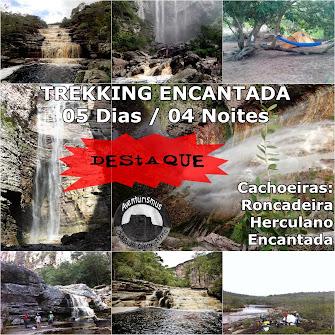 TREKKING ENCANTADA - 04 OU 05 DIAS