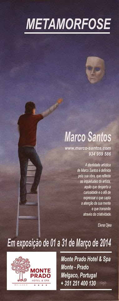 Metamorfose (Exposição - Marco Santos)