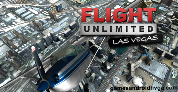 Flight Unlimited Las Vegas v1.2 Apk + Data Full [Atualizado]