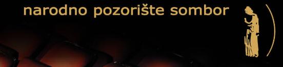 Narodno pozorište Sombor - repertoar za novembar 2014
