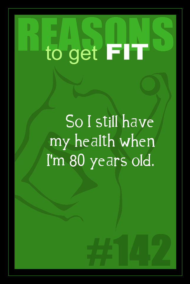 365 Reasons to Get Fit #142