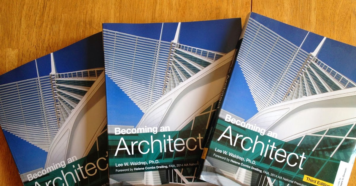 ARCHCareers Becoming An Architect 3rd Ed